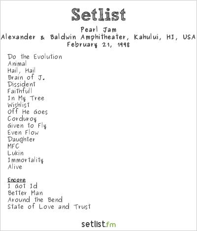 Pearl Jam Setlist Alexander & Baldwin Amphitheater, Kahului, HI, USA 1998