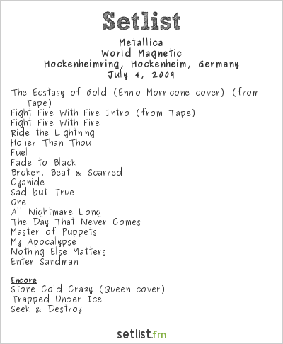 Metallica Setlist Sonisphere, Hockenheim, Germany 2009, World Magnetic