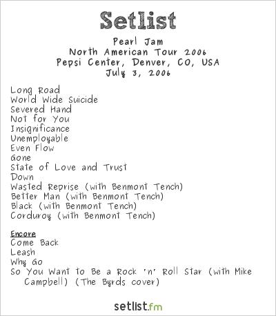 Pearl Jam Setlist Pepsi Center, Denver, CO, USA, North American Tour 2006
