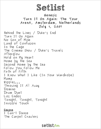 Genesis Setlist ArenA, Amsterdam, Netherlands 2007, Turn It On Again: The Tour