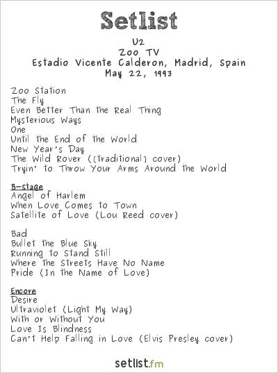 U2 Setlist Estadio Vicente Calderon, Madrid, Spain 1993, Zoo TV Tour