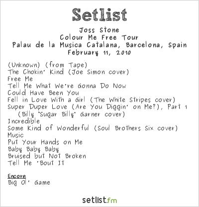 Joss Stone Setlist Palau de la Música Catalana, Barcelona, Spain 2010, Colour Me Free Tour