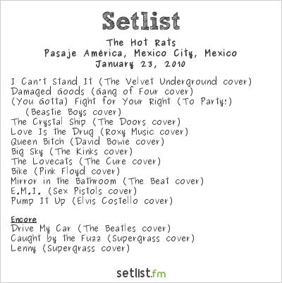 The Hot Rats Setlist Pasaje América, Mexico City, Mexico 2010
