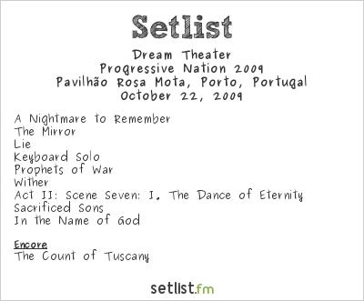 Dream Theater Setlist Pavilhão Rosa Mota, Oporto, Portugal, Progressive Nation 2009