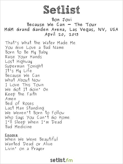 Bon Jovi Setlist MGM Grand Garden Arena, Las Vegas, NV, USA 2013, Because We Can - The Tour