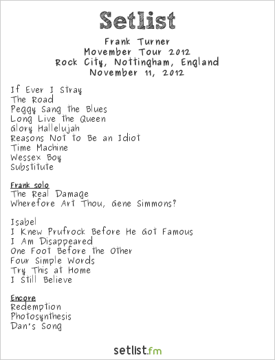 Frank Turner Setlist Rock City, Nottingham, England 2012