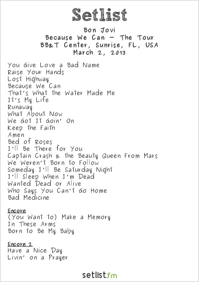 Bon Jovi Setlist BB&T Center, Sunrise, FL, USA 2013, Because We Can - The Tour