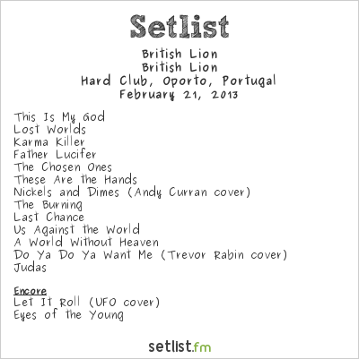 Steve Harris Setlist Hard Club, Oporto, Portugal 2013, British Lion
