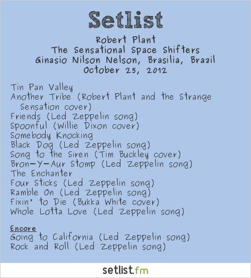Robert Plant Setlist Ginásio Nilson Nelson, Brasília, Brazil 2012, The Sensational Space Shifters