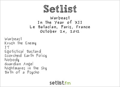 Warbeast Setlist Le Bataclan, Paris, France 2012, In the Year of XII