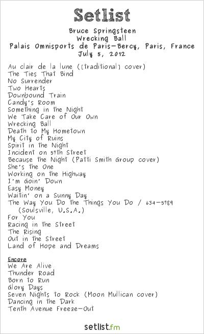 Bruce Springsteen Setlist Palais Omnisports de Paris-Bercy, Paris, France 2012, Wrecking Ball Tour