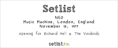 NEO at Music Machine, London, England Setlist