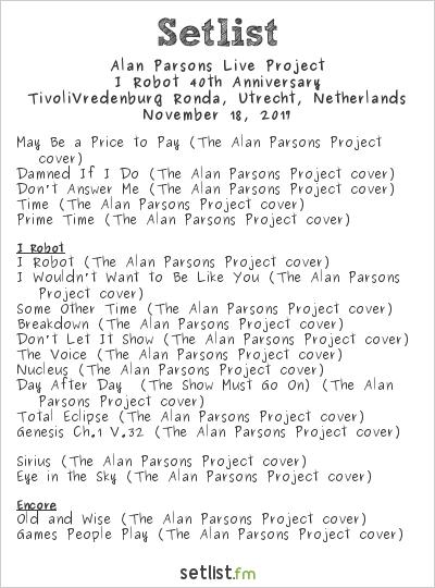 Alan Parsons Live Project Setlist TivoliVredenburg Ronda, Utrecht, Netherlands 2017, I Robot 40th Anniversary
