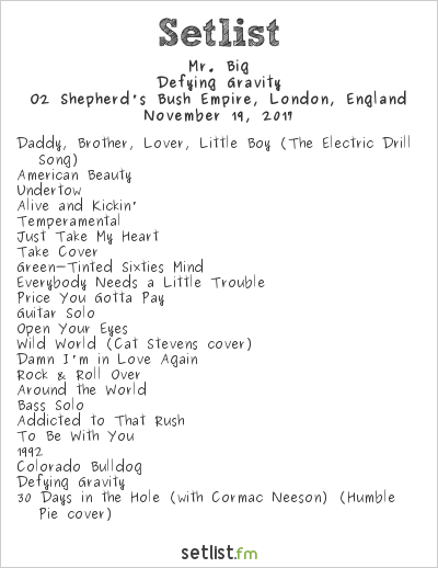 Mr. Big Setlist O2 Shepherd's Bush Empire, London, England 2017, Defying Gravity