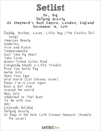 Mr. Big Setlist O2 Shepherd's Bush Empire, London, England 2017, Defying Gravity