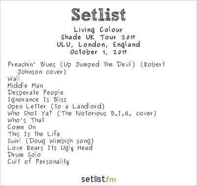 Living Colour Setlist ULU, London, England, Shade UK Tour 2017