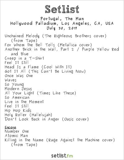 Portugal. The Man Setlist Hollywood Palladium, Hollywood, CA, USA 2017