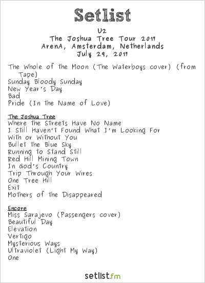 U2 Setlist ArenA, Amsterdam, Netherlands, The Joshua Tree Tour 2017