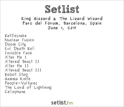 King Gizzard & The Lizard Wizard Setlist Primavera Sound 2017 2017, Flying Microtonal Banana