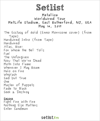 Metallica Setlist MetLife Stadium, East Rutherford, NJ, USA 2017, WorldWired Tour
