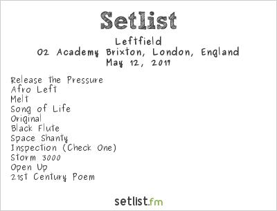 Leftfield Setlist O2 Academy Brixton, London, England 2017