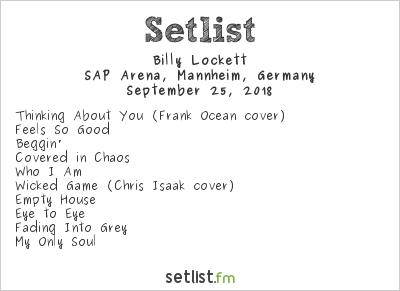 Billy Lockett Setlist SAP Arena, Mannheim, Germany 2018
