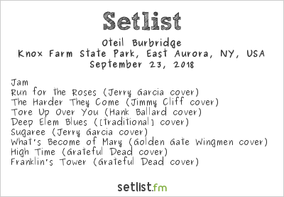 Oteil Burbridge Setlist Knox Farm Stat Park, East Aurora, NY, USA 2018
