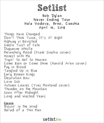 Bob Dylan Setlist Hala Vodova, Brno, Czech Republic 2018, Never Ending Tour