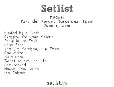 Mogwai Setlist Primavera Sound 2018 2018