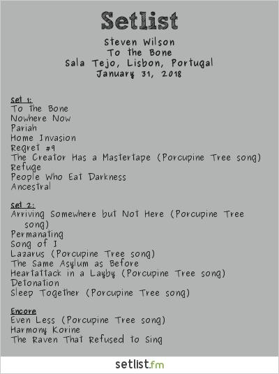 Steven Wilson Setlist Sala Tejo, Altice Arena, Lisbon, Portugal 2018, To the Bone