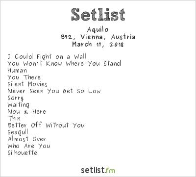 Aquilo Setlist B72, Vienna, Austria 2018