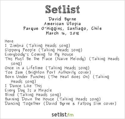 David Byrne Setlist Lollapalooza Chile 2018 2018, American Utopia
