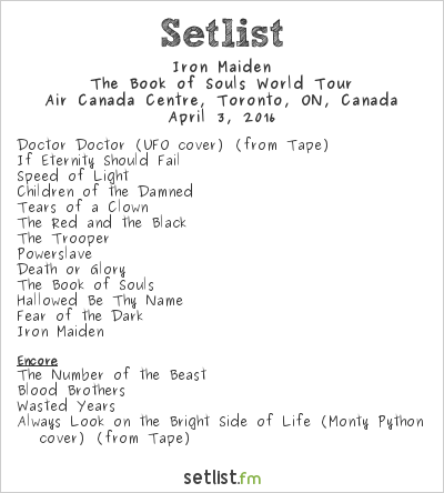 Iron Maiden Setlist Air Canada Centre, Toronto, ON, Canada 2016, The Book of Souls World Tour