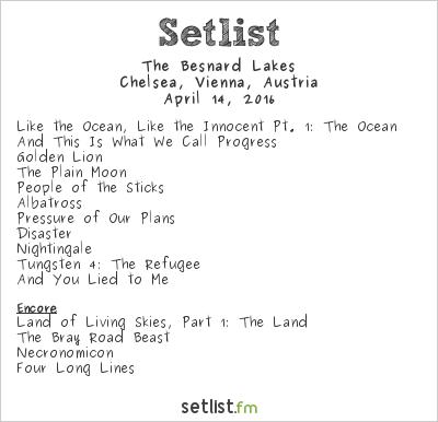 The Besnard Lakes Setlist Chelsea, Vienna, Austria 2016