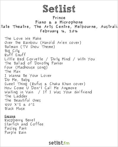 Prince Setlist State Theatre, Melbourne, Australia 2016, Piano & a Microphone