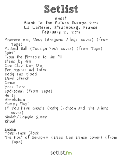 Ghost Setlist La Laiterie, Strasbourg, France 2016, Black to the Future