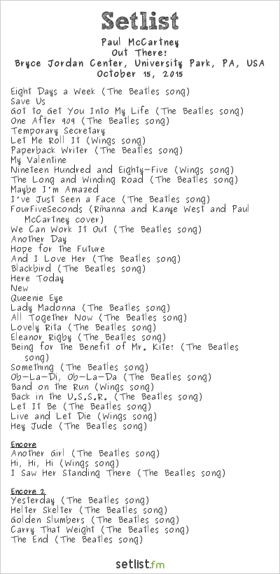 Paul McCartney Setlist Bryce Jordan Center, University Park, PA, USA 2015, Out There! Tour