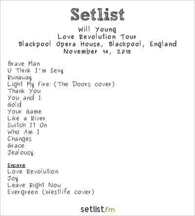 Will Young at Blackpool Opera House, Blackpool, England Setlist