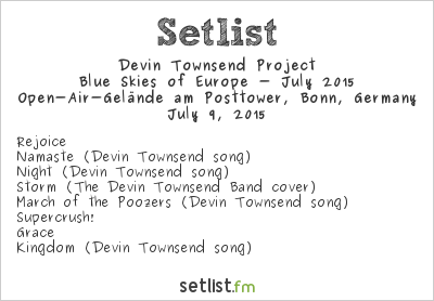 Devin Townsend Project Setlist Classic Rocknacht 2015, Blue Skies of Europe - July 2015