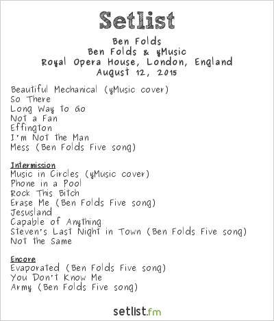Ben Folds Setlist Royal Opera House, London, England 2015