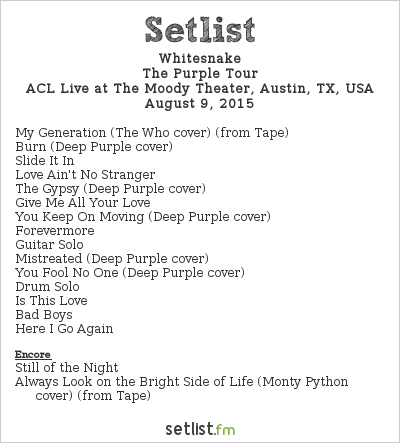 Whitesnake Setlist The Moody Theater, Austin, TX, USA 2015, The Purple Tour