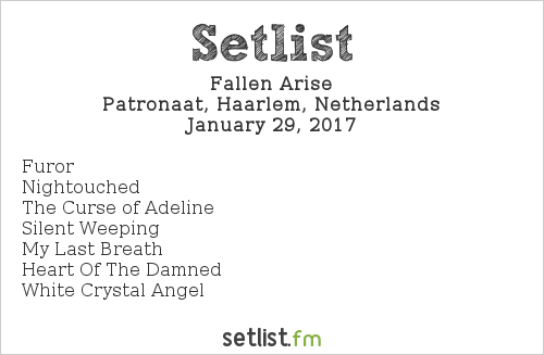Fallen Arise Setlist Patronaat, Haarlem, Netherlands 2017