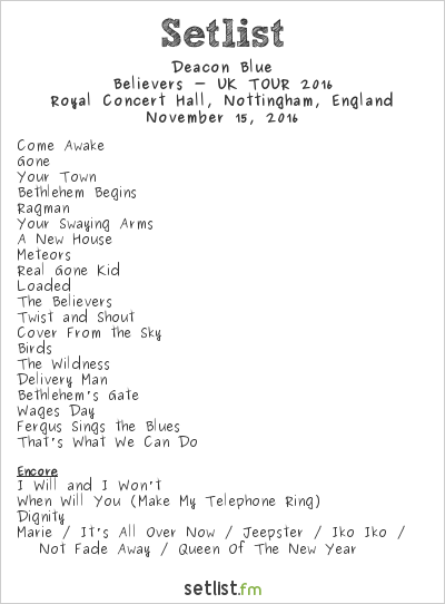 Deacon Blue Setlist Royal Concert Hall, Nottingham, England 2016