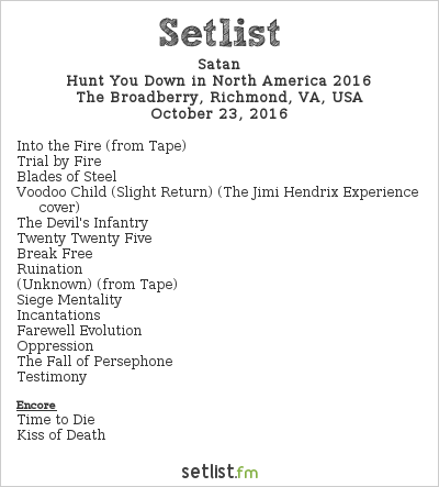 Satan Setlist The Broadberry, Richmond, VA, USA, Hunt You Down in North America 2016