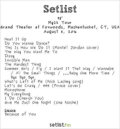 98° Setlist Grand Theater at Foxwoods, Mashantucket, CT, USA 2016