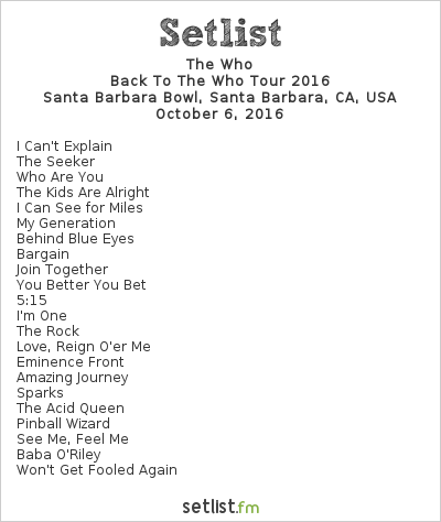 The Who Setlist Santa Barbara Bowl, Santa Barbara, CA, USA, Back to The Who Tour 2016