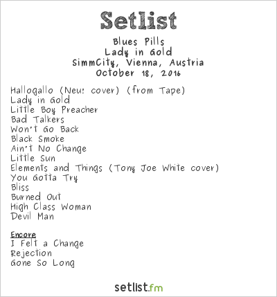 Blues Pills Setlist SimmCity, Vienna, Austria 2016, Lady in Gold