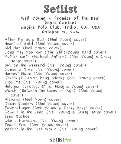 Neil Young + Promise of the Real Setlist Desert Trip 2016, Rebel Content