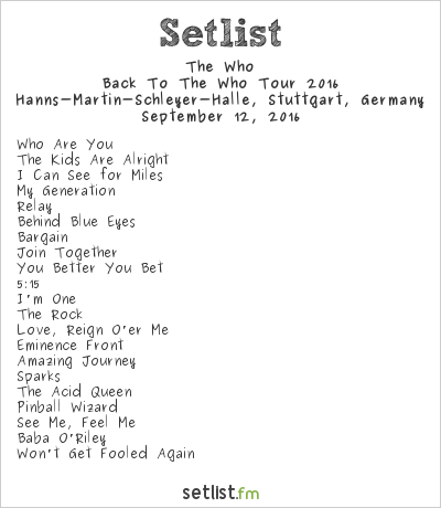 The Who Setlist Hanns-Martin-Schleyer-Halle, Stuttgart, Germany, Back To The Who Tour 2016