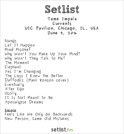 Tame Impala Setlist UIC Pavilion, Chicago, IL, USA 2016, Currents
